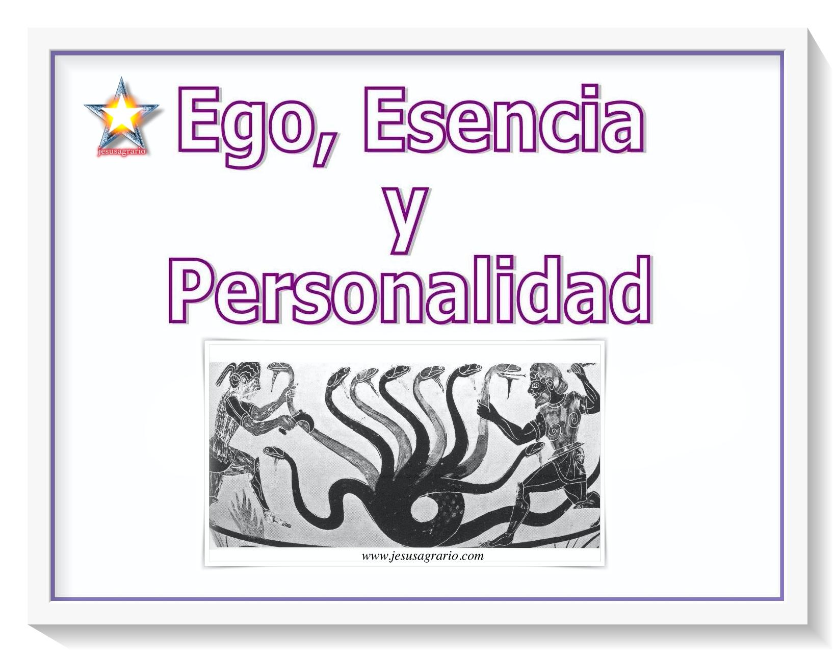 Ego esencia y personalidad