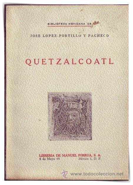 Quetzalcoatl jose lopez portillo
